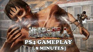 ATTACK ON TITAN Gameplay [8 Minutes Demo] PS4 Video Game TGS 2015 (Shingeki no Kyojin 進撃の巨人)