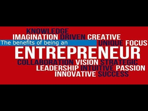 What Are The Benefits of Entrepreneurship?