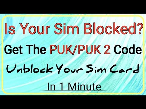 how to get puk/puk2 code for sim card and unblock your sim card in 1 minutes