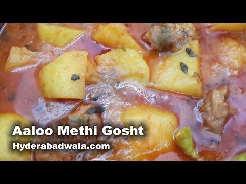 Aalu Methi Gosht Recipe Video – How to Make Hyderabadi Mutton Potato Fenugreek curry