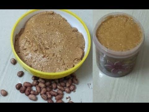 വീട്ടില് ഉണ്ടാക്കാം പീനട്ട് ബട്ടര്/Homemade Peanut Butter