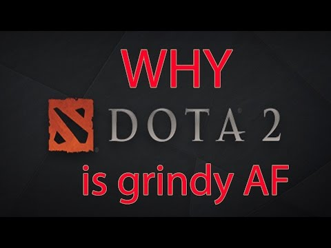 Why dota 2 is grindy AF - How to increase your MMR in Patch 7.01
