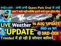 India Vs Westindies 3rd ODI Weather Updte LIVE From Trinidad Match Delayed Due To Rain
