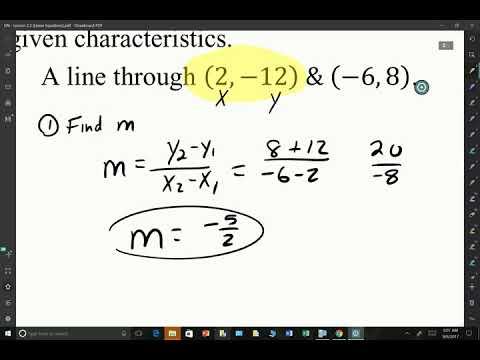 A2: Lesson 2.2 (Part 2) - Slope Intercept Form & Point Slope Form