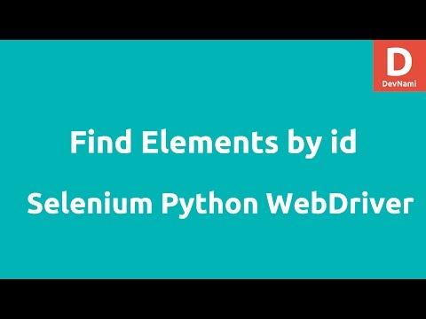 Find ID Elements Selenium Python WebDriver