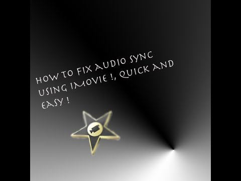 How to fix Audio Sync using iMovie