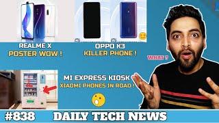 Redmi Android Q,Realme No.1,NO Fuchsia OS Update,Realme X Poster,OPPO K3,Google India Issue #838