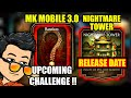 MK Mobile 3.0. Upcoming Challenge Character. MK Mobile Nightmare Tower Release Date.MK Mobile Glitch
