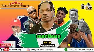 Naija Marlians Afrobeat Mix/DJ BLAZE/zlatan/crayon/dremo/olamide/wizkid/tekno/savage/yemi/spurz.mp3