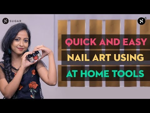 Quick And Easy Nail Art Using Household Items | SUGAR Cosmetics