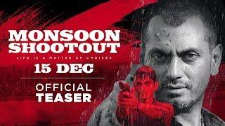 Monsoon Shootout | Official Teaser | Vijay Varma | Nawazuddin Siddiqui | Releasing 15th December