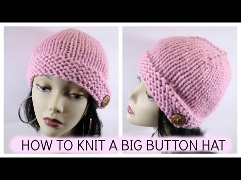 How to Knit the Big Button Hat/October Breast Cancer Awareness Month