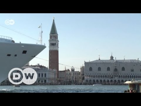 Venice's battle against cruise ships | DW English
