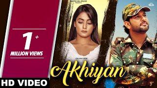 Akhiyan (Full Song) | Gulam Jugni | New Sad Song 2019 | White Hill Music