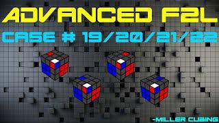 Advanced F2L - Case #19 -  22