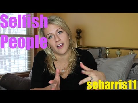 Selfish People - Why & How to Stop