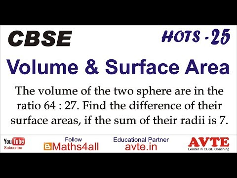 The volume of the two sphere are in the ratio 64 : 27. Find the ... Volume Surface Area 25