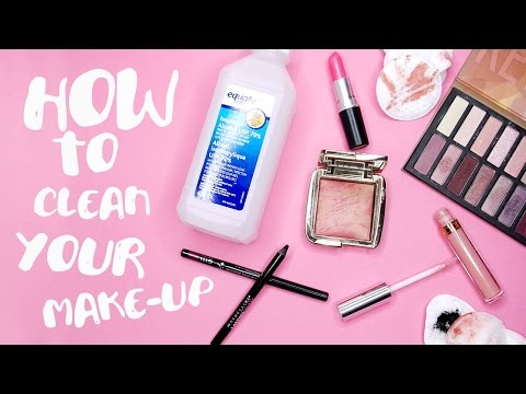 How To: Clean + Sanitize Your Make-Up! | by tashaleelyn