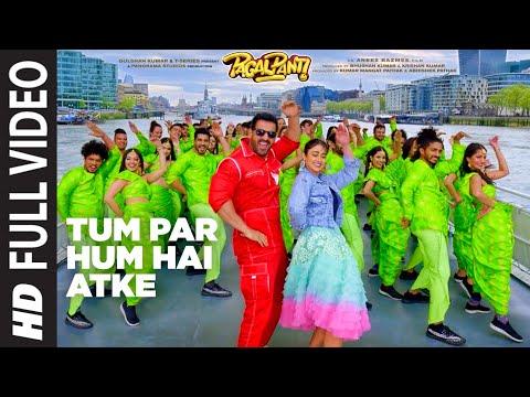 Xxx Mp4 Full Video Tum Par Hum Hai Atke Pagalpanti John A Ileana D Neha Kakkar Mika Singh Tanishk B 3gp Sex