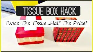 Tissue Box Hack: Twice The Tissue Half The Price