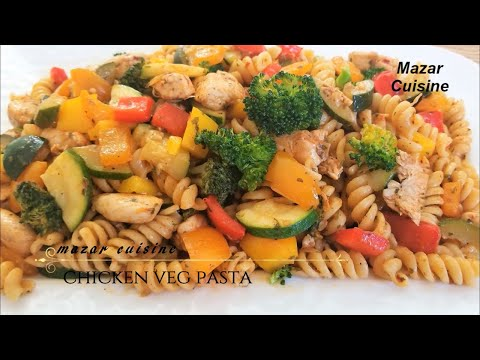 CHICKEN & VEGETABLE PASTA RECIPE مکرونی با مرغ و سبزیجات MACARONI WITH CHICKEN & VEGETABLE RECIPE