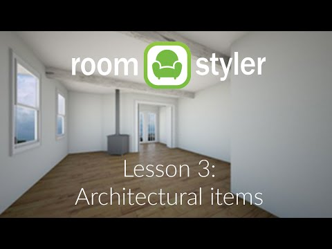 Roomstyler Lesson 3: Architectural Items