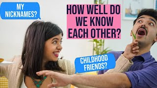 How Well Do We Know Each Other 2 ft Mohak | Sejal Kumar