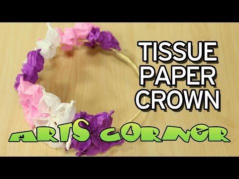 ARTS CORNER - Tissue Paper Crown