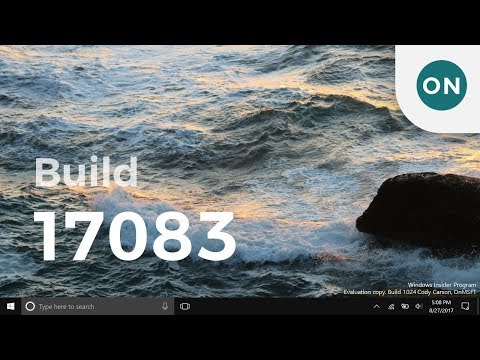 Hands on with new features in Windows 10 Build 17083