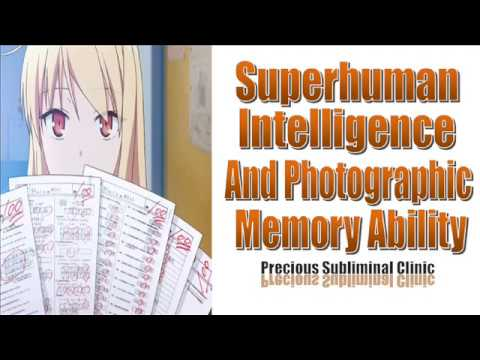 Superhuman Intelligence - Photographic Memory - 3rd Formula [Affirmation+Frequency] - INSTANT