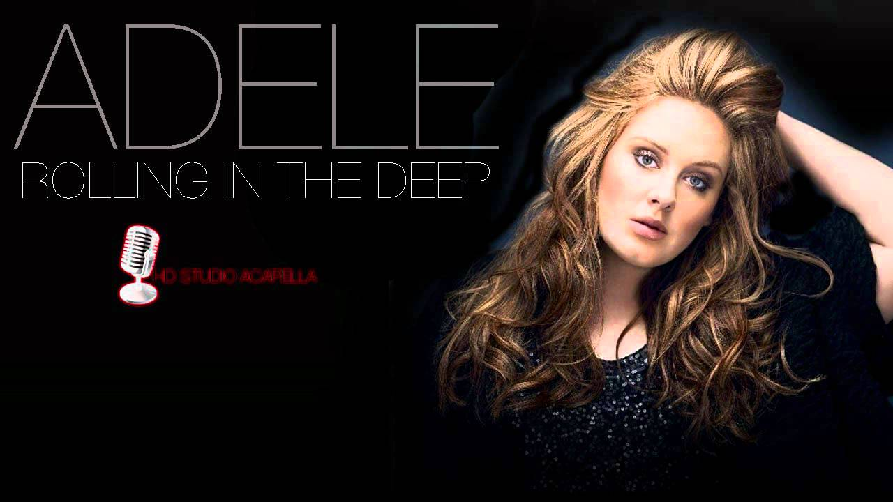 Adele - Rolling In the Deep (Acapella)