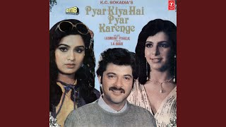 Pyar Kiya Hai Pyar Karenge