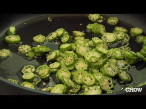 How to Keep Okra from Getting Slimy - CHOW Tip
