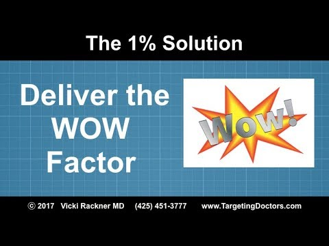 Deliver the WOW Factor