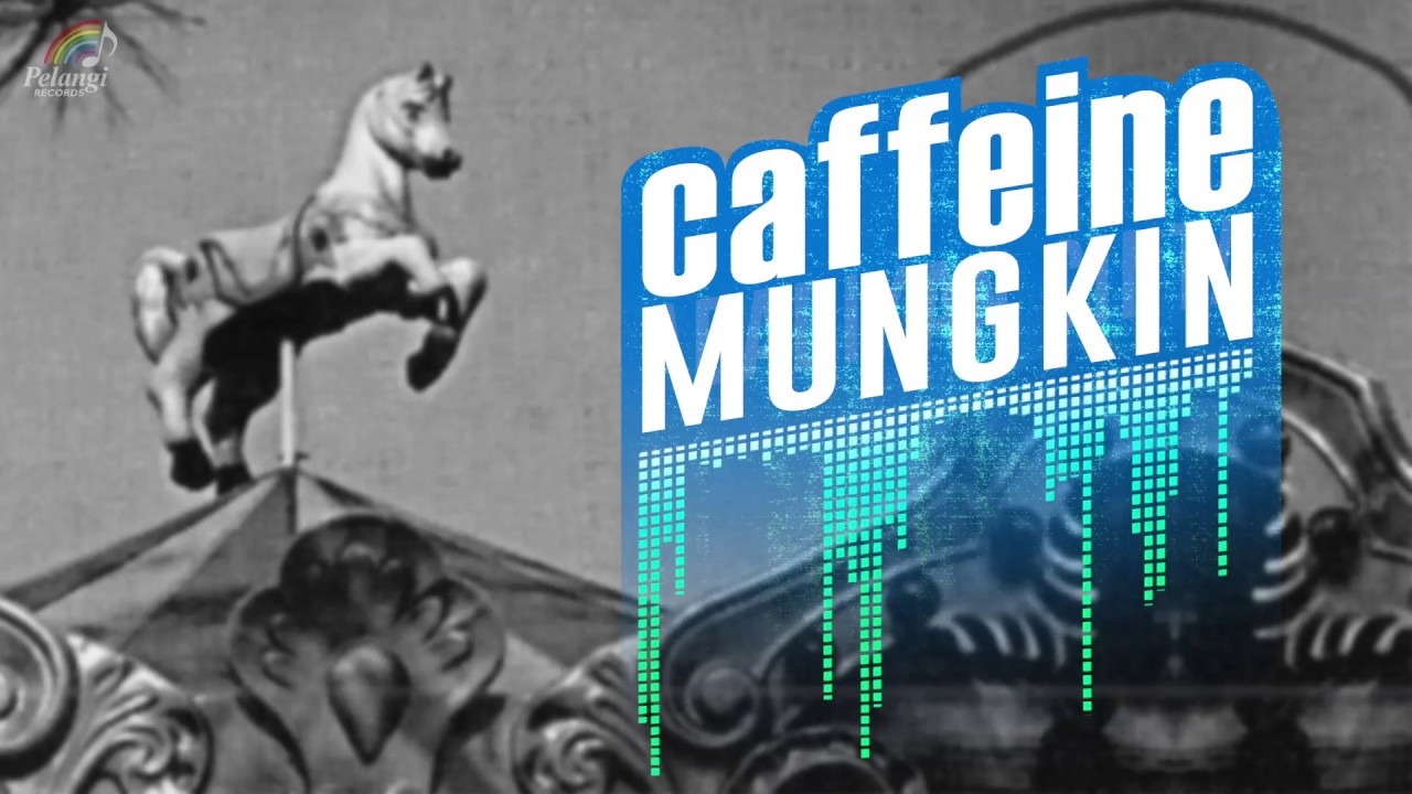 Download Caffeine - Mungkin MP3 Gratis