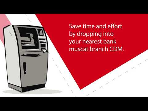 How to deposit a cheque through bank muscat CDM