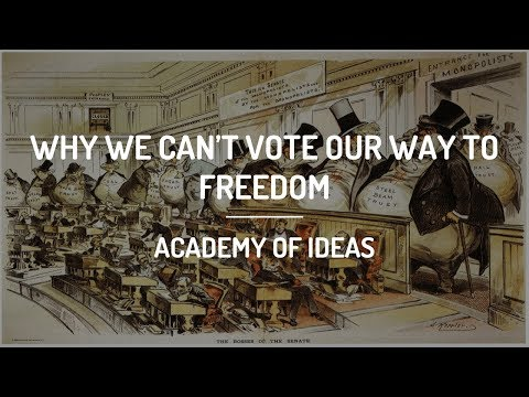 Why We Can't Vote Our Way to Freedom