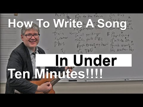 How To Write A Song In Under Ten Minutes