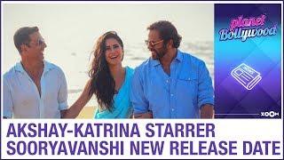 Sooryavanshi new release date: Akshay Kumar & Katrina Kaif starrer film preponed due to THIS reason