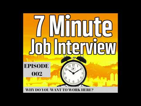 Why Do You Want to Work Here? Job Interview Question