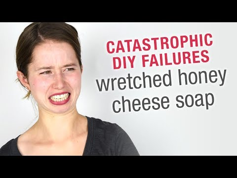 Abject DIY Failures: Wretched Honey Cheese Soap
