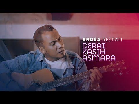 Download Lagu Andra Respati Derai Kasih Asmara Mp3