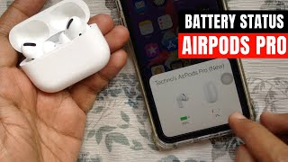 How to Check AirPods Pro Battery Status on your iPhone or iPad