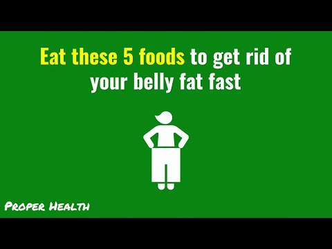 Top 5 foods to get rid of your belly fat fast