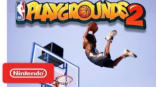NBA Playgrounds 2 Announcement Trailer - Nintendo Switch