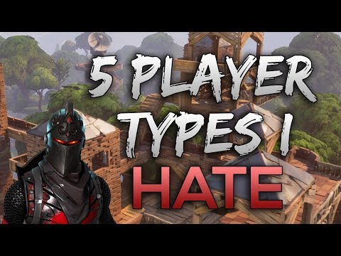 Top 5 WORST Player Types In FORTNITE!! (Annoying Players, Worst Teammates)