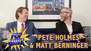 Pop Quiz with Matt Berninger & Pete Holmes