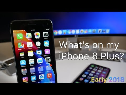 What's On My iPhone 8 Plus?  Early 2018