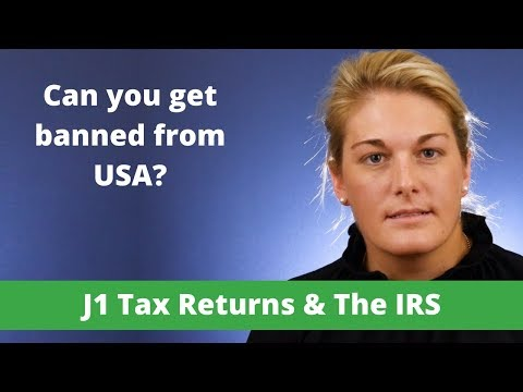 Can I really be banned from America if I pick the wrong company for my J1 tax return?