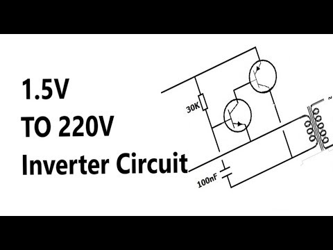 How to make AA (1.5V) Battery to 220V AC Inverter circuit Explanation
